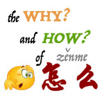 The Why and How of '怎么' (zenme)